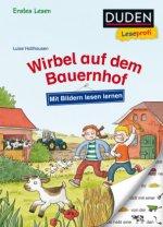 Duden Leseprofi - Mit Bildern lesen lernen: Wirbel auf dem Bauernhof, Erstes Lesen