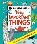 Encyklopedie velmi důležitých věcí pro děti, které chtějí všechno vědět