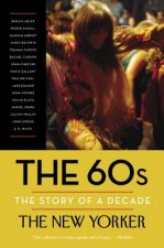60S THE STORY OF A DECADE