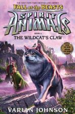 Wildcat's Claw (Spirit Animals: Fall of the Beasts, Book 6)