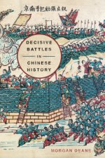 DECISIVE BATTLES IN CHINESE HI