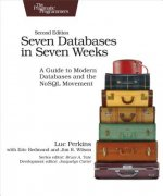 7 DATABASES IN 7 WEEKS 2/E