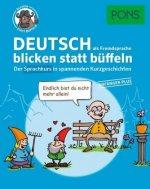 PONS Deutsch als Fremdsprache blicken statt büffeln.  Anfänger Plus
