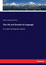 The Life and Growth of Language