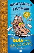 Guía Mortadelo: Guía Para Las Vacaciones / Mortadelo Guide: Guide for the Holidays
