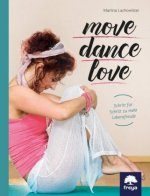 Move . Dance . Love