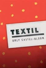 Orly Castel-Bloom - Textil