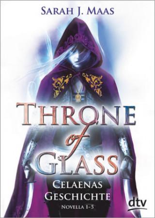 Throne of Glass - Celaenas Geschichte, Novella 1-5