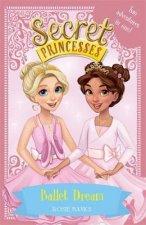 Secret Princesses: Ballet Dream