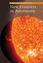 New Frontiers in Astronomy