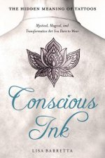 CONSCIOUS INK THE HIDDEN MEANI