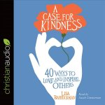 CASE FOR KINDNESS           4D