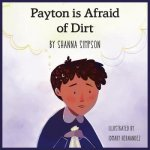 PAYTON WAS AFRAID OF DIRT