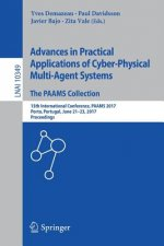 Advances in Pratical Applications of Cyber-Physical Multi-Agent Systems: The PAAMS Collection
