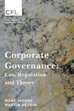 Corporate Governance: Law, Regulation and Theory