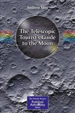 Telescopic Tourist's Guide to the Moon