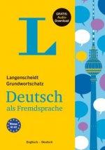 Langenscheidt Grundwortschatz Deutsch als Fremdsprache  - Buch mit Audio-Download