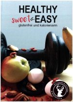 Healthy sweet & EASY