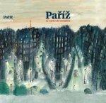 Paříž Co v průvodci nenajdete
