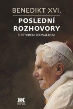 Benedikt XVI.Poslední rozhovory s Peterem Seewaldem