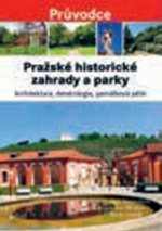 Pražské historické zahrady a parky