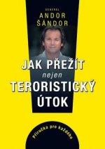 Jak přežít nejen teroristický útok