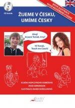 Žijeme v Česku, umíme česky Angličtina