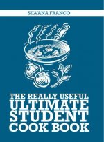 Really Useful Ultimate Student Cookbook