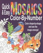 QUICK & EASY MOSAICS COLOR BY