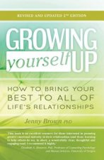 GROWING YOURSELF UP 2/E
