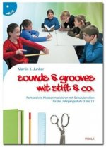 Sounds & Grooves mit Stift & Co., m. Audio-CD