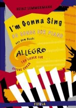 Allegro - I'm Gonna Sing