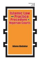 Islamic Law Practice and Procedure in Nigerian Courts
