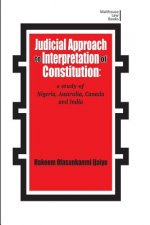 Judicial Approach to Interpretation of Constitution