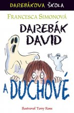 Darebák David a duchové