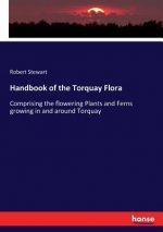 Handbook of the Torquay Flora
