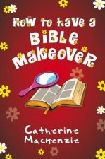 HT HAVE A BIBLE MAKEOVER