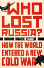 WHO LOST RUSSIA