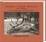 Rominten - Carinhall - Bialowieza
