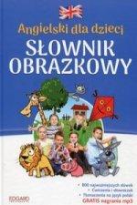 Angielski dla dzieci Slownik obrazkowy