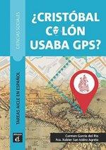 Cristóbal Colón usaba GPS? (A2+-B1)