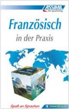 ASSiMiL Französisch in der Praxis. Fortgeschrittenenkurs für Deutschsprechende. Lehrbuch (Niveau B2-C1)