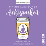 Meditationen to go - Achtsamkeit