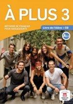 A plus! 3 (A2.2) – Livre de l'éleve + CD