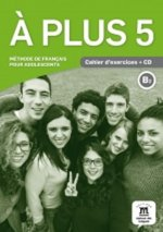 A plus! 5 (B2) – Cahier d'exercices + CD