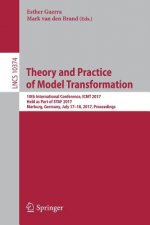 Theory and Practice of Model Transformation