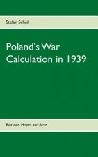 Poland's War Calculation in 1939