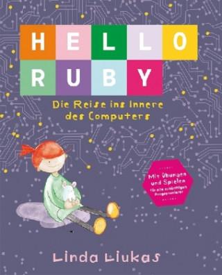 Hello Ruby - Die Reise ins Innere des Computers