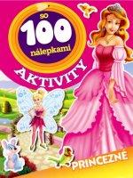 Aktivity so 100 nálepkami Princezné