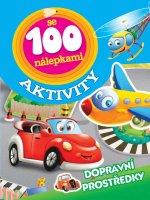 Aktivity se 100 nálepkami Dopravní prostředky